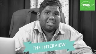 Video The Interview | VIVA MP3, 3GP, MP4, WEBM, AVI, FLV April 2019