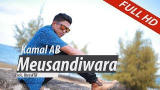 Video KAMAL AB.MEUSANDIWARA.FULL HD VIDEO QUALITY MP3, 3GP, MP4, WEBM, AVI, FLV Desember 2018