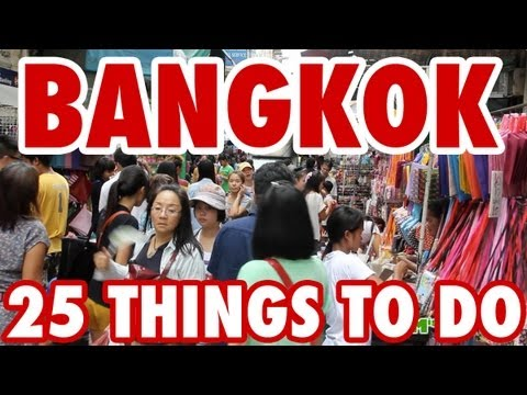 What To Do Bangkok – 25 Amazing Things