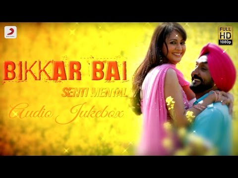 Bikkar Bai Senti Mental - Movie Audio Jukebox | Jassi Jasraj | JSL Singh | Diljit Dosanjh | Ikka