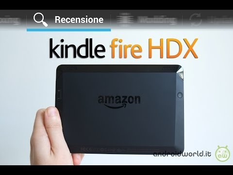 Amazon Kindle Fire HDX, recensione in italiano by AndroidWorld.it