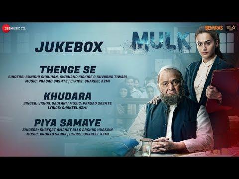Mulk - Full Movie Audio Jukebox | Rishi Kapoor, Ta