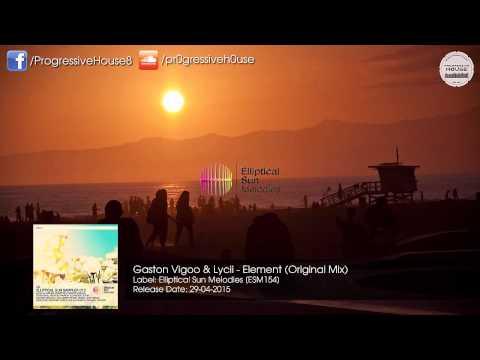 Gaston Vigoo & Lycii - Element (Original Mix) [Elliptical Sun Melodies]