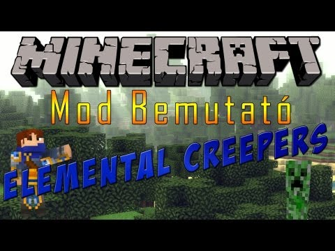 JTF - Minecraft Mod Bemutató - ElementalCreepers