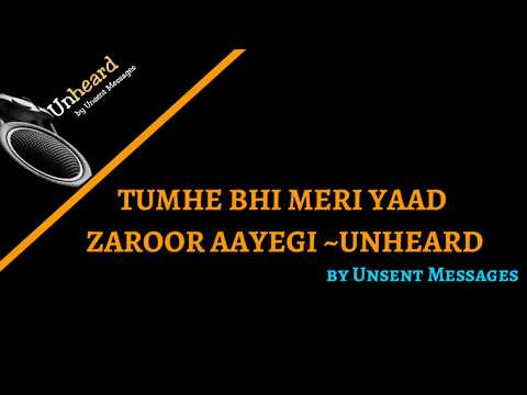 Family quotes - Tumhe Bhi Meri Yaad Zaroor Aayegi  Unheard by Unsent Messages  Love Quotes