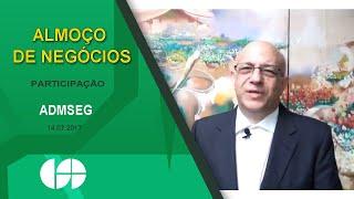 Almoço de Negócios do Clube dos Seguradores da Bahia com a participação da ADMSEG - 14 07 17