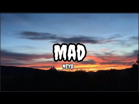 Mad - Neyo (Lyrics)