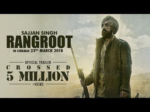 Sajjan singh rangroot trailer of upcoming Punjabi movie