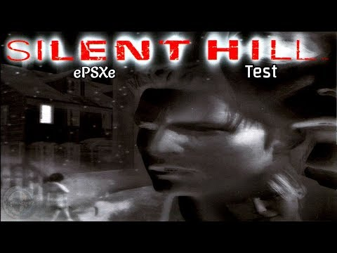 PS1 Silent Hill Test Using EPSXe