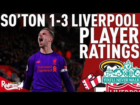 Hendo Changed The Game! | Southampton V Liverpool 1-3 | Player Ratings