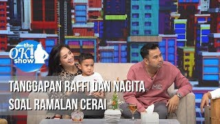 Video THE OK SHOW - Tanggapan Raffi Dan Nagita Soal Ramalan Cerai [15 Januari 2019] MP3, 3GP, MP4, WEBM, AVI, FLV April 2019