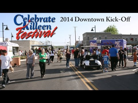 2014 Celebrate Killeen Festival: Downtown Kick-Off