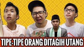 Video Tipe-Tipe Orang Ditagih Utang (ft. Edho Zell & Rio Ardhillah) MP3, 3GP, MP4, WEBM, AVI, FLV Juli 2018