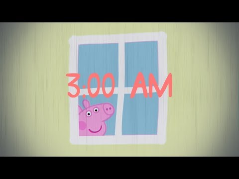 Do you dare to watch this cursed Peppa Pig episode at 3:00 AM?