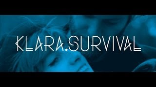 Video KLARA. - Survival (Official Music Video)