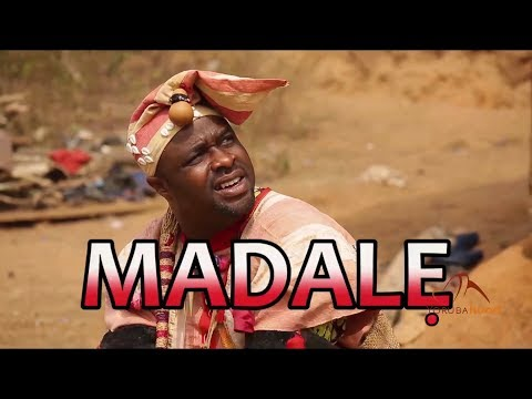 Madale - Yoruba Latest 2018 Movie Now Showing On Yorubahood