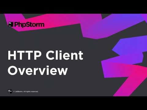 HTTP Client in PhpStorm Overview