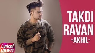Song - Takdi Ravan ( Lyrical )Artist - Akhil , Jonita GandhiLyrics - KumaarMusic - Arjunaa HarjaiEditor - Amit HeerMovie - JinduaLabel - Speed RecordsCaller Tune Activation Link :- http://bit.ly/2mkmLD3Airtel Subscribers Dial 5432116144300Vodafone Subscribers Dial 5379289698Reliance Subscribers sms CT 9289698 To 51234 Idea Subscribers Dial 567899289698Tata DoCoMo Subscribers dial 9289698BSNL (South / East) Subscribers sms SET 9289698BSNL (North / West) Subscribers sms BT 6574371MTS Subscribers sms CT 6574382 to 55777Telenor Subscribers dial CT 9289698 to 52211Like  Share  Spread  Love   Enjoy & stay connected with us!► Subscribe to Speed Records : http://bit.ly/SpeedRecords► Like us on Facebook: https://www.facebook.com/SpeedRecords► Follow us on Twitter: https://twitter.com/Speed_Records► Follow us on Instagram: https://instagram.com/Speed_Records► Follow on Snapchat : https://www.snapchat.com/add/speedrecords Digitally Powered by One Digital Entertainment [https://www.facebook.com/onedigitalentertainment/][Website - http://www.onedigitalentertainment.com] Publishing Partner By - Gabruu.comWebsite: http://www.gabruu.com/Facebook : https://www.facebook.com/GabruuOfficial/?fref=ts  Virasat Facebook Link - https://m.facebook.com/Virasat-152196...Oops TV Facebook Link - https://m.facebook.com/oopstvfun/