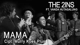 Video Mama - Eddy Silitonga ( The 2ins Ft. Vanda Gomes Hutagalung MP3, 3GP, MP4, WEBM, AVI, FLV Agustus 2019