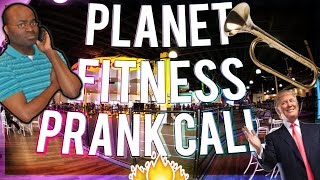 PLANET FITNESS N-WORD RACISM PRANK CALL! [Gone Good?] Donald Trump Prank!