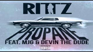 Rittz Propane Ft. MJG & Devin The Dude (Slowed and Throwed)