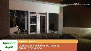 EXPRESSO NOTÍCIAS: Confira as principais Notícias do Brasil e do Mundo.
