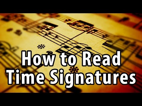 What Does a Time Signature Mean? How to Read Time Signatures