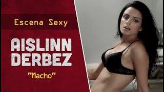 "Escena sexy con Aislinn Derbez en ropa interior para la película mexicana ""Macho""."