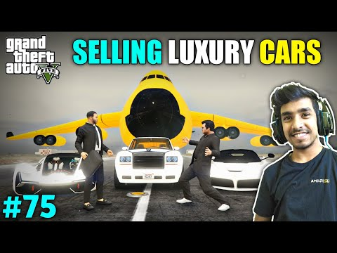 I SOLD MY ALL LUXURY VEHICLES | GTA V GAMEPLAY #75