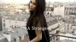 A Stranger - Anggun C Sasmi With Lyrics