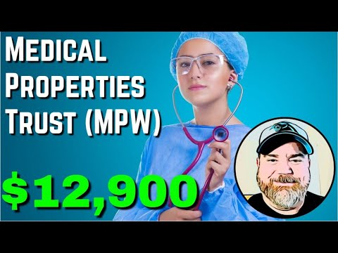 Medical Properties Trust, Inc. - MPW | Dividend Stocks | Dividend Investing