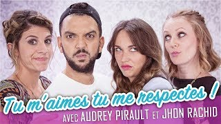Video Tu m'aimes tu me respectes ! (feat. JHON RACHID - AUDREY PIRAULT) - Parlons peu... MP3, 3GP, MP4, WEBM, AVI, FLV November 2017