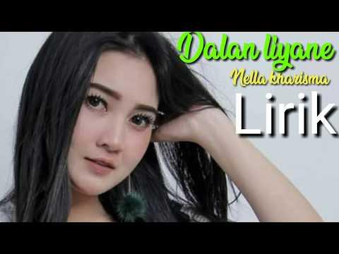 Video Dalan Liyane lirik (Official)  - Nella kharisma download in MP3, 3GP, MP4, WEBM, AVI, FLV January 2017