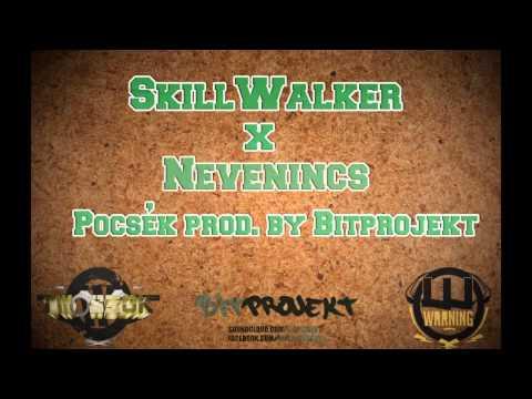 SkillWalker & Nevenincs-Pocsék (prod. by Bitprojekt)
