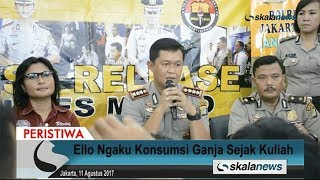 Skalanews.com - Musikus Dominggus Marcello Tahitoe, atau lebih dikenal dengan Ello, pada Minggu (6 Agustus 2017) ditangkap Satuan Reserse Narkoba Polres Jakarta Selatan, terkait kepemilikan satu paket narkoba jenis ganja.Dalam jumpa pers yang digelar Jumat (11 Agustus 2017), Kapolres Metro Jakarta Selatan, Kombes Iwan Kurniawan mengungkapkan bahwa dalam penyidikan Ello mengaku telah mengonsumsi ganja sejak kuliah.[Risman Afrianda]Video: Deni HardimansyahVideo Editing: Danu NugrohoMusic: Motivational and Inspiring