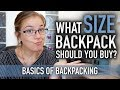 WHAT SIZE BACKPACK SHOULD YOU BUY? | Basics Of Backpacking #6