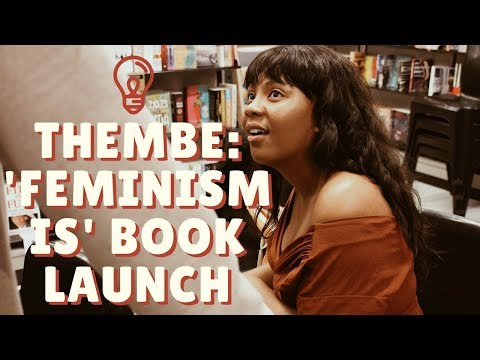 THEMBE: 'FEMINISM IS' BOOK LAUNCH | Behind the Scenes (VLOG)
