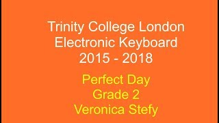 Perfect Day | Trinity College London | Grade 2 | Electronic Keyboard