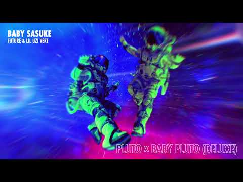 Future & Lil Uzi Vert - Baby Sasuke [Official Audio]
