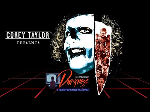 In Search of Darkness: Corey Taylor Collector's Edition