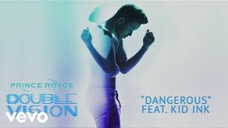 Prince Royce  Dangerous Audio ft. Kid Ink