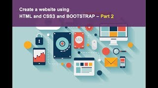 create a website  using html5 and css3 and bootstrap - part 2 تصميم موقع ويب من البداية حتى النهاية