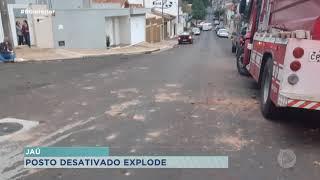 Posto de gasolina desativado explode em Jaú e assusta moradores