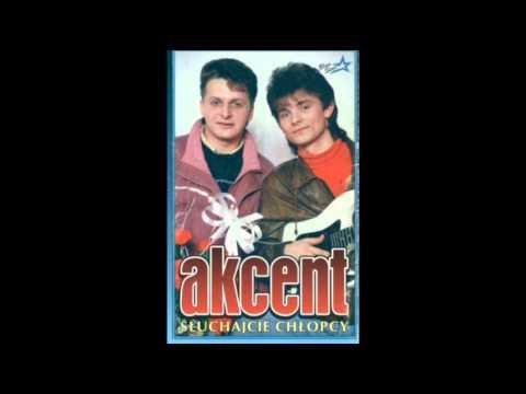 AKCENT - Słuchajcie chłopcy (audio)
