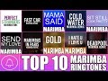 Top 10 Marimba Remix Ringtones in August 2016 (Download Links in Description)