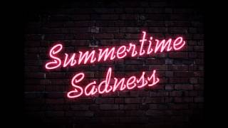 Summertime Sadness [HQ]
