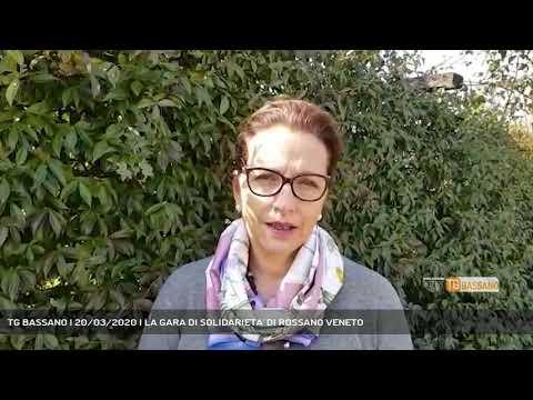 TG BASSANO | 20/03/2020 | LA GARA DI SOLIDARIETA' DI ROSSANO VENETO