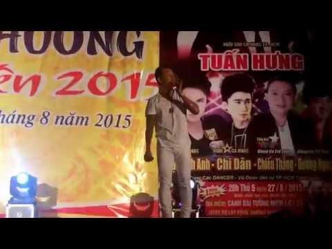 Cầu Vồng Khuyết - Tuấn Hưng - Hội Chợ TM Hưng Yên 27/08/2015