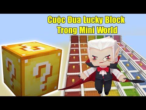 MINI GAME : CUỘC ĐUA LUCKY BLOCK TRONG MINI WORLD **  MAP ĐUA LUCKY BLOCK XỊN NHẤT MÀ NOOB CHƠI - Thời lượng: 12:12.