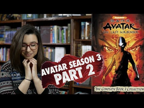 Avatar Season Three Review (Part 2) [CC]